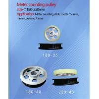 China Meter counting Pulleys(Size:Ф180-220mm) wholesale
