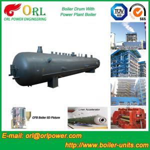 China Power Plant CFB Boiler Drum Environmental Protection , Oil Steam Boiler Drum wholesale