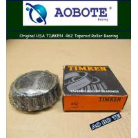 China Sealed TIMKEN 462 Tapered Roller Bearings , Single Row Crossed Roller Bearing wholesale