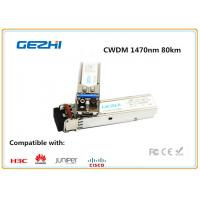 China 1000BASE - CWDM SMF SFP Fiber Module , 1470nm 80km single mode fiber transceiver Cisco Compatible wholesale