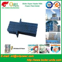 China Oil Industry Heating Boiler Steam Super Heater 110 MW Rate Factor Heating Elements wholesale