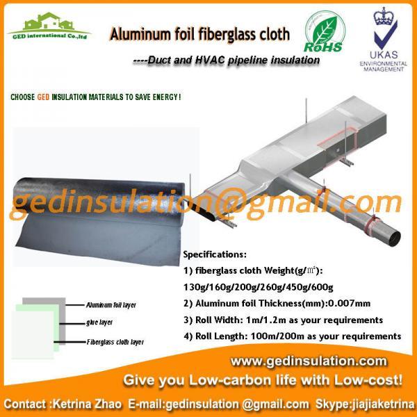 Quality Aluminum foil fiberglass cloth on oil and steam transportation pipeline for sale