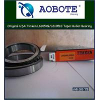 China Timken aerospace Authorized Tapered Roller Bearings of single row L610549 / L610510 wholesale