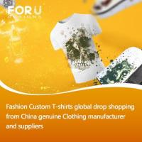 Buy cheap Fashion Custom T-shirts Global Drop Shiopping from China Genuine Clothing Manufacturer and Suppliers from wholesalers